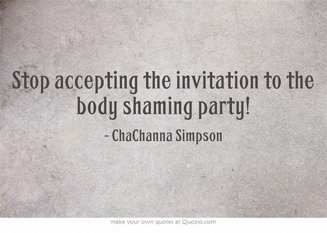Stop accepting the invitation to the body shaming party! In this week's podcast, we're talking about the conversations you are participating in. http://bit.ly/1srA9ib