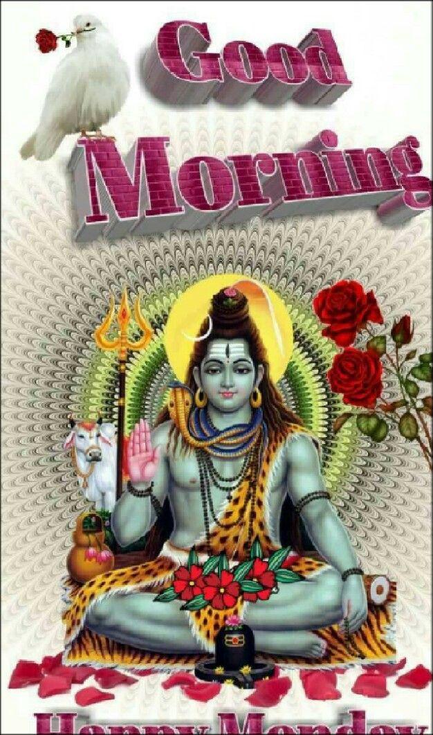 Pin by Amit Kumar on Mahadev | Monday morning greetings ...