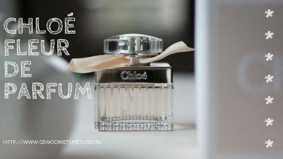 Nu de parfumflesjes in mijn badkamerkast echt leeg begonnen te raken, werd het tijd voor een nieuw geurtje: Fleur de Parfum van Chloe.
