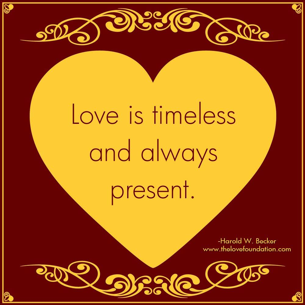 Love Is Timeless And Always Present One Line Quotes Inspirational Quotes Lines Quotes