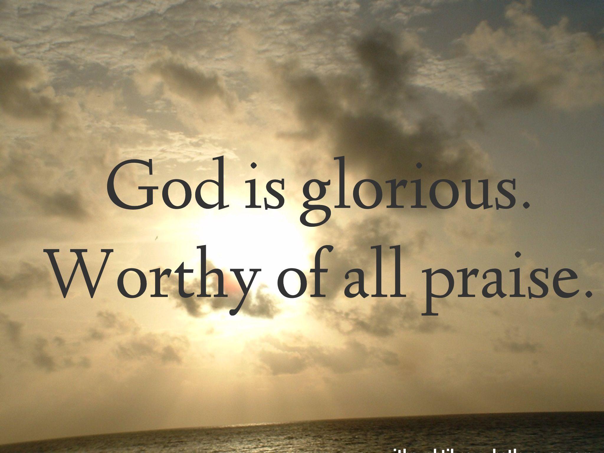 Quotes About Praising God. QuotesGram