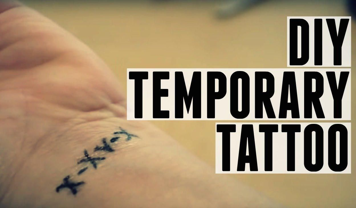 Make A Temporary Tattoo Last Longer How To Diy Tattoo Removal