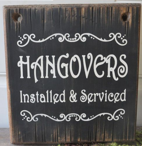 Vintage Wooden Signs Home Decor Endearing Hangovers Installed Western Rustic Vintage Man Cave Wood Sign Home Review