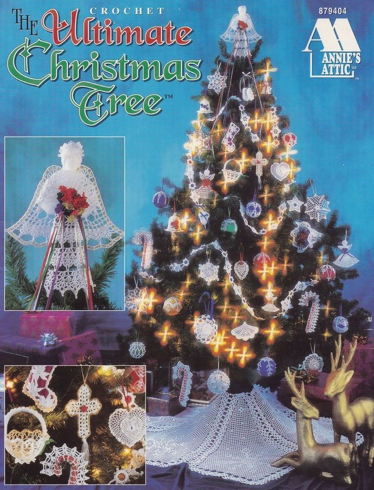 Ultimate Christmas Tree Annie S Attic Crochet Pattern Booklet 879404 Htf Oop Christmas Tree Pattern Ultimate Christmas Christmas Decorations Ornaments