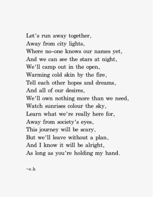 Lets Run Away Together Quotes Erin Hanson Poems Quotes Poems