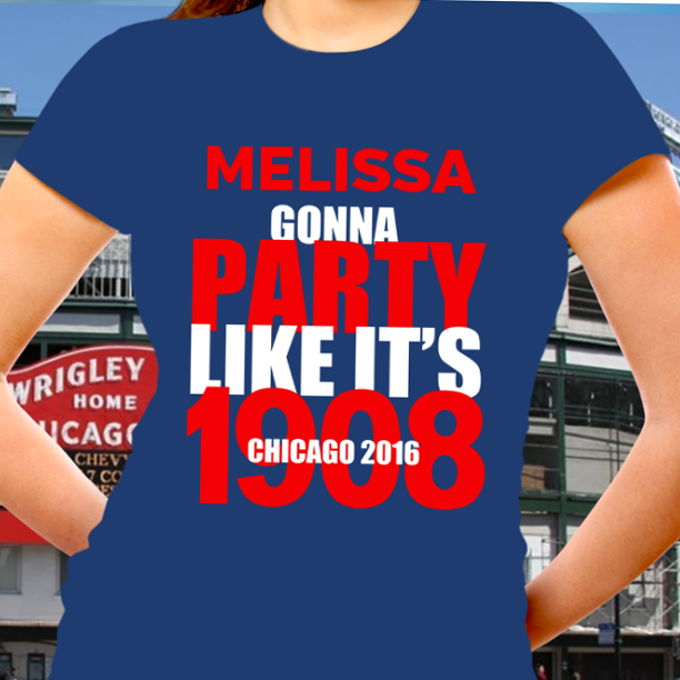 PARTY LIKE ITS 1908.. GO CHICAGO PERSONALIZED SHIRTS  http://ift.tt/2f5DqXt