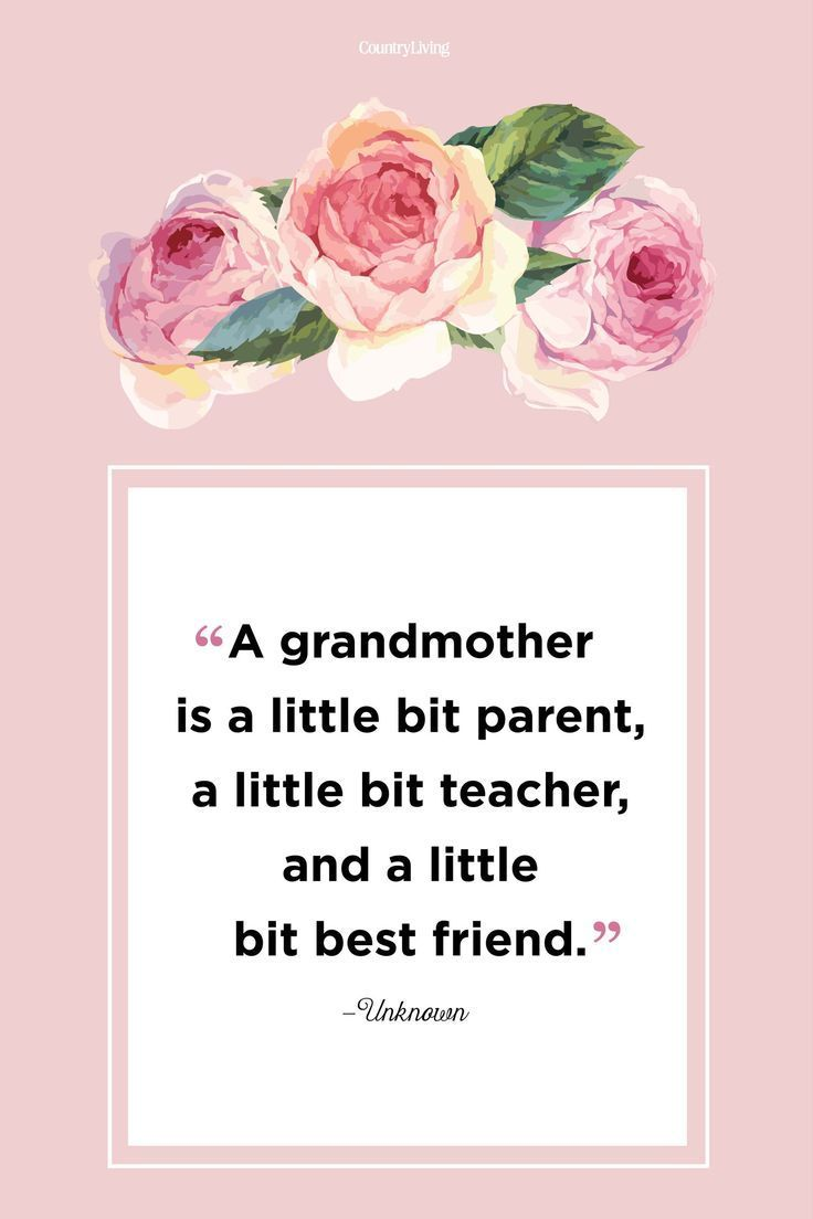 30 Quotes to Share With Grandma on Mother's Day Grandma
