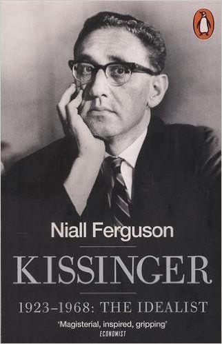 Kissinger: 1923-1968: The Idealist: Amazon.de: Niall Ferguson: Fremdsprachige Bücher