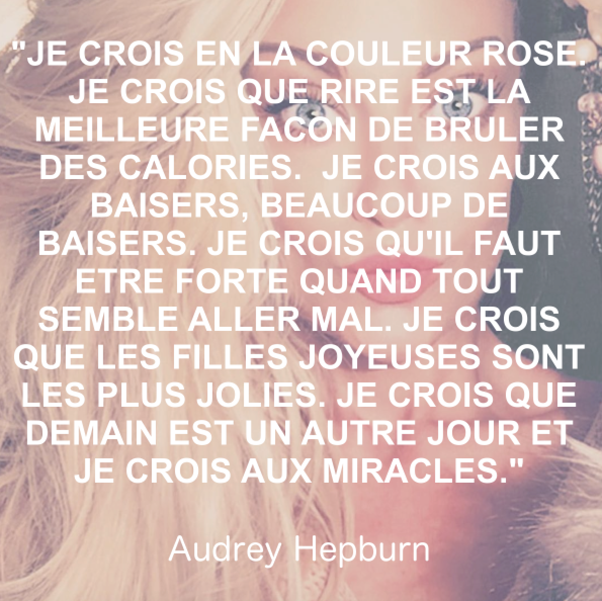 La Vie En Rose Audrey Hepburn Citation Quotes Hepburn Bruler Des Calories Rire Calories