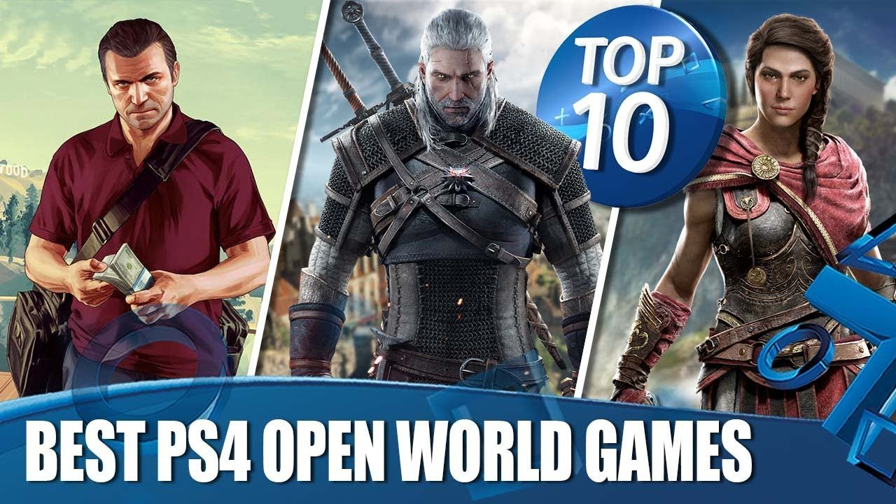 Top 10 Best Open World Games on PS4 YouTube in 2020
