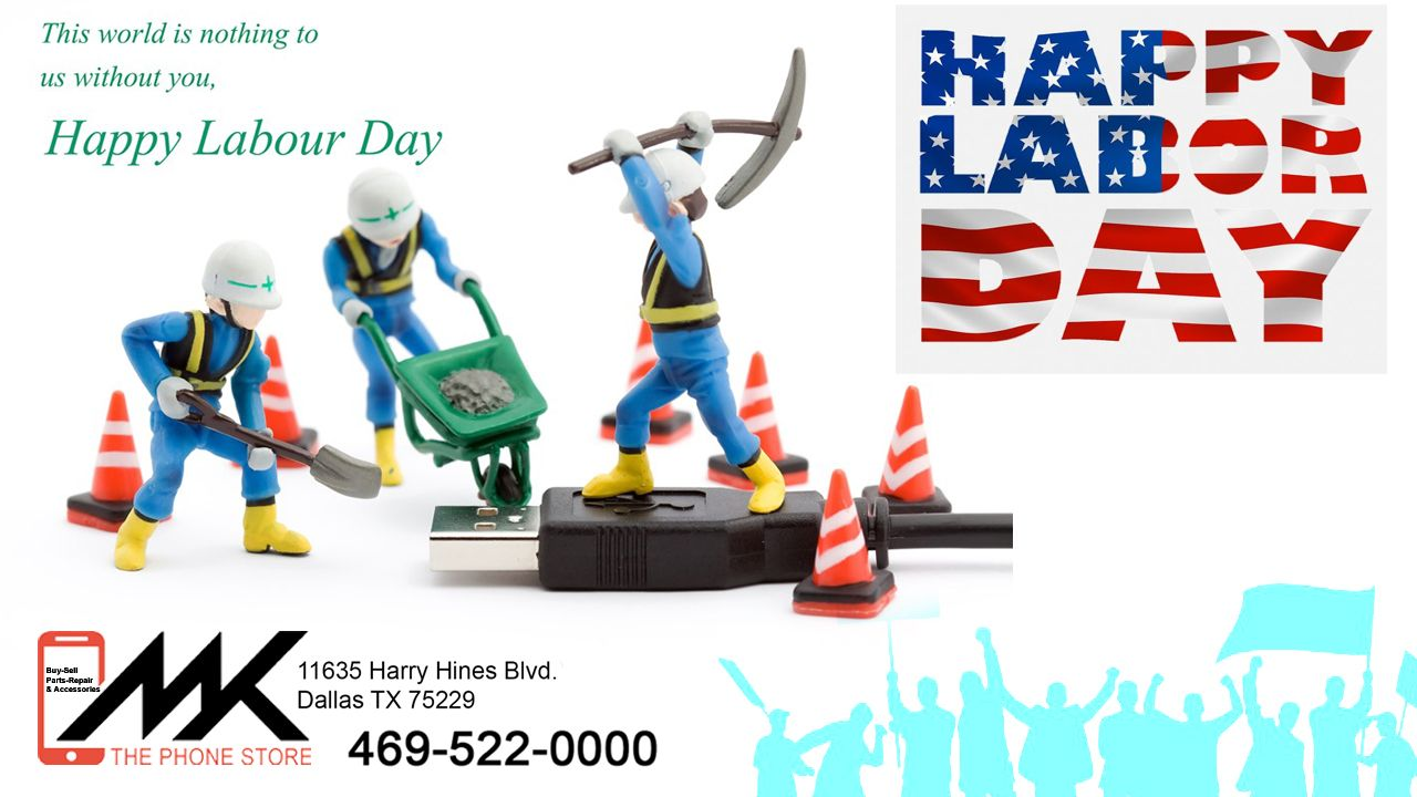Pin By Ashlin George On Special Day Happy Labor Day Phone Store Labour Day