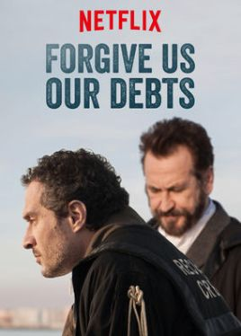 Watch Forgive Us Our Debts Full-Movie Streaming