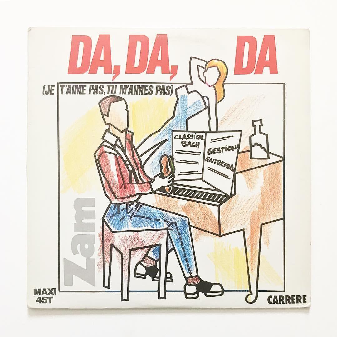 French Cover Of The German Hit By Trio Da Da Da Ich Lieb Dich Nicht Du Liebst Mich Nicht Aha Aha Aha Zam Da Da Da Je T Je T Aime Album