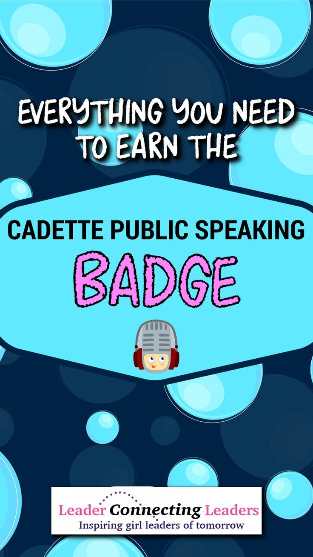 3 Fun Activities To Earn The Cadette Public Speaking Badge ...