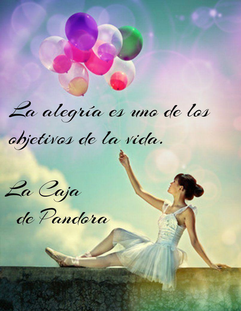 Alegria Frases Caja De Pandora Y Frases Celebres