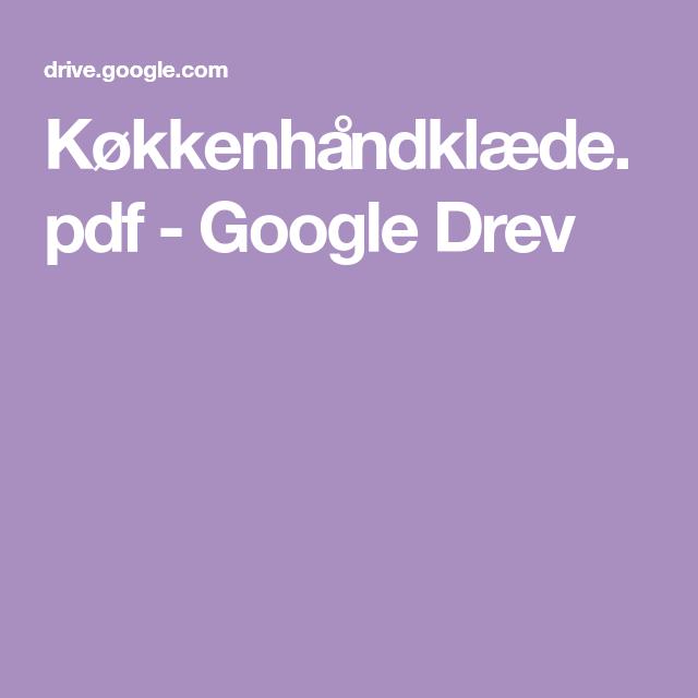 Kokkenhandklaede Pdf Google Drev Haeklede Taepper Haekle Haeklemonstre