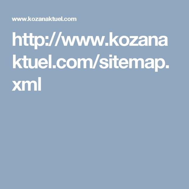http://www.kozanaktuel.com/sitemap.xml