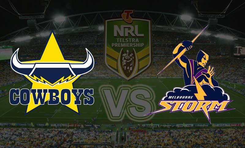 North Queensland Cowboys Vs Melbourne Storm