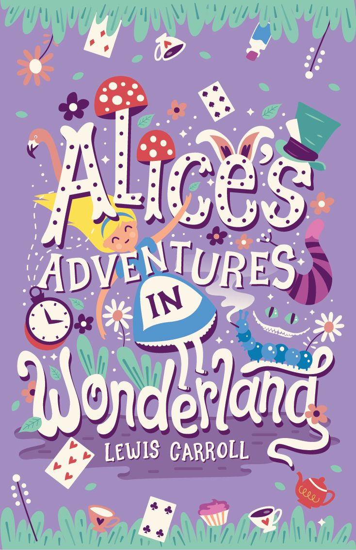 Alice In Wonderland Book Cover Ideas ~ Alices adventures in wonderland book cover on behance lettering