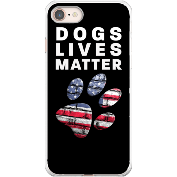 Dogs Lives Matter Phone Cases In 2020