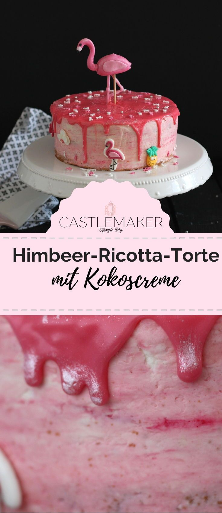 Flamingo-Torte mit Himbeer-Ricotta-Creme & Raffaellocreme « CASTLEMAKER Lifestyle Blog