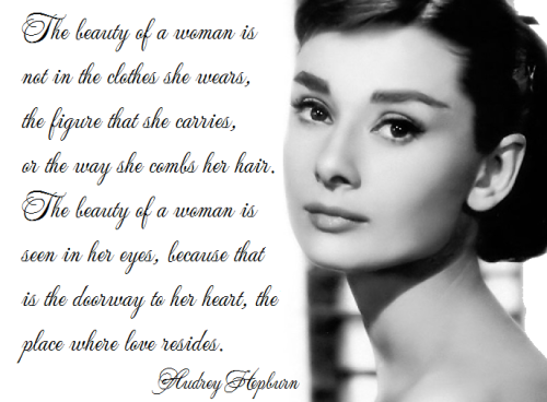 True Beauty In A Woman Is Reflected Her Soul Its The Caring That She Lovingly Gives Passion Shows Of Only Grows With