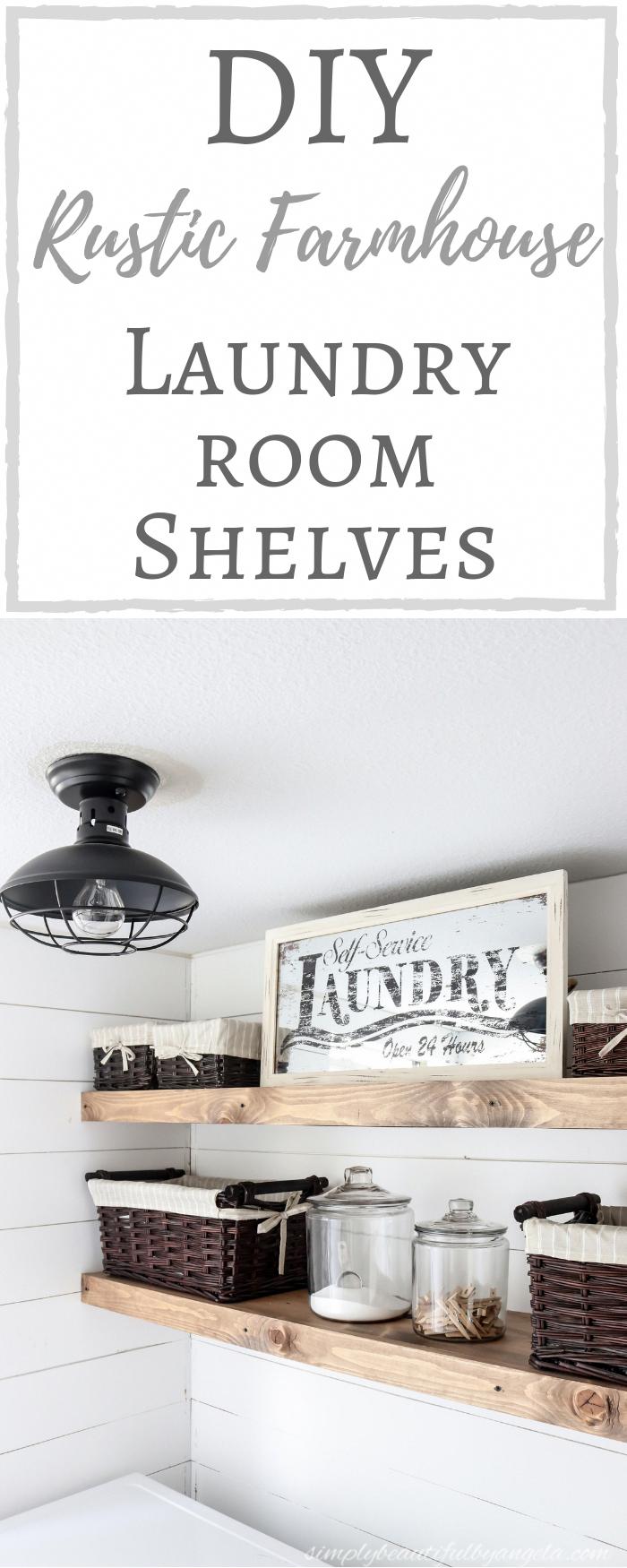 DIY Rustic Farmhouse Laundry Room Shelves