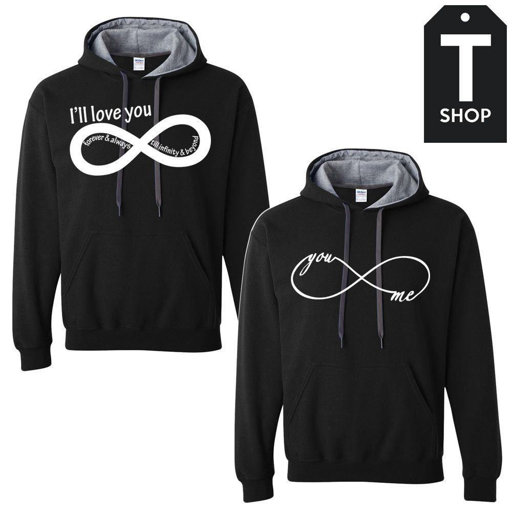 cc851b75a0 ill love you till infinity Couple Hoodies | His & Hers | Hoodies ...