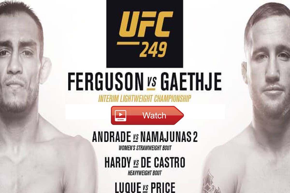 How To Watch UFC 249 Live Stream Reddit HD in 2020 Ufc