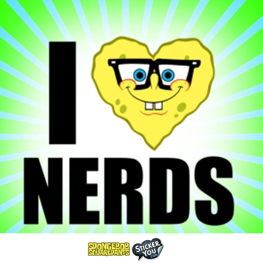 I LOVE NERDS Sticker Who Lives In A Pineapple Under The Sea