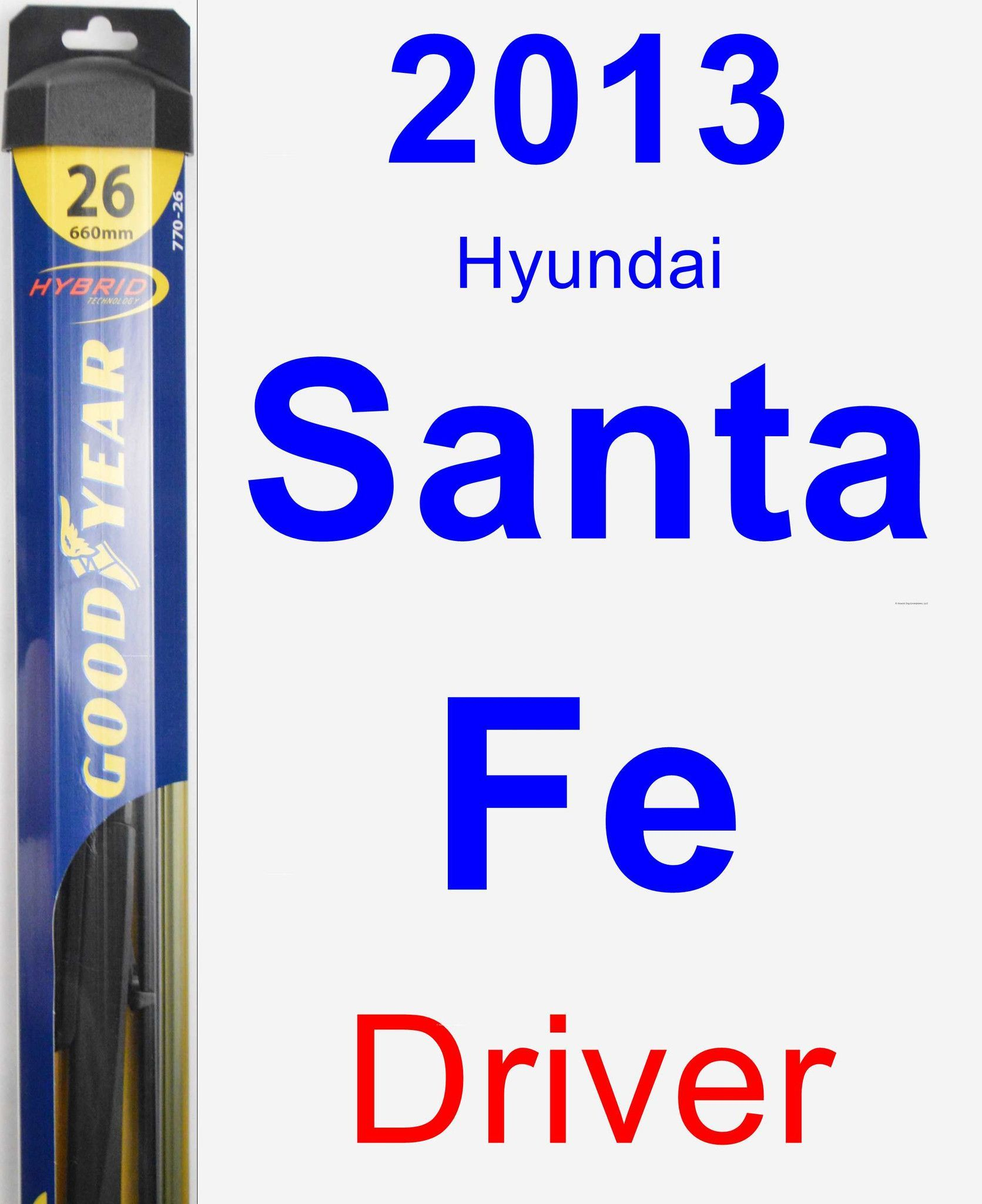 Driver Wiper Blade for 2013 Hyundai Santa Fe Hybrid