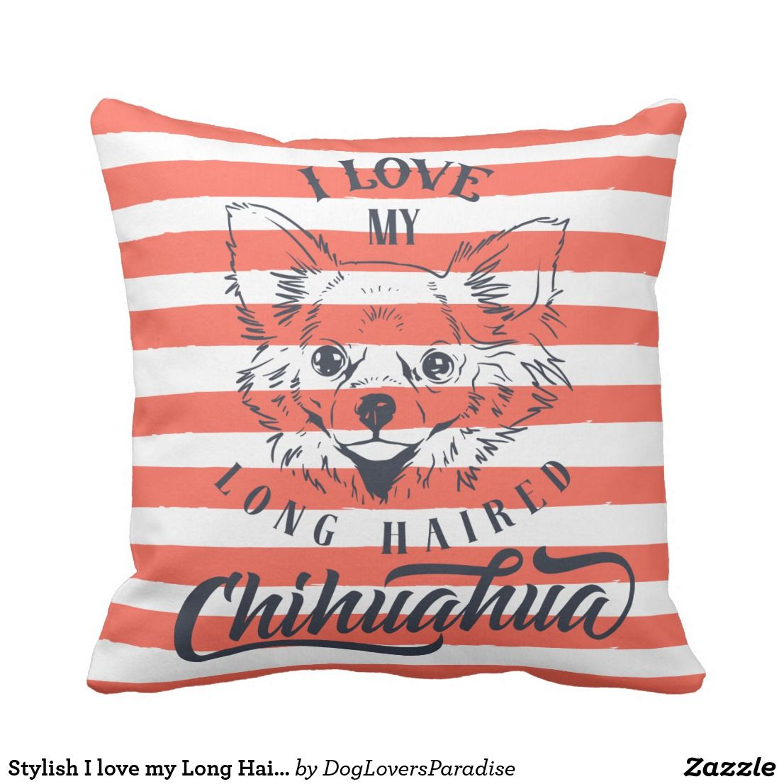 Stylish i love my long haired chihuahua pillow long haired chihuahua