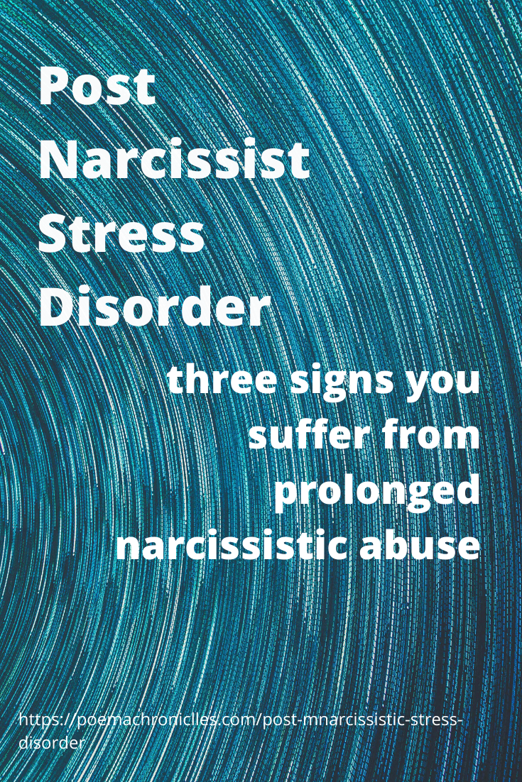 Post Narcissist Stress Disorder: 3 Signs You Suffer