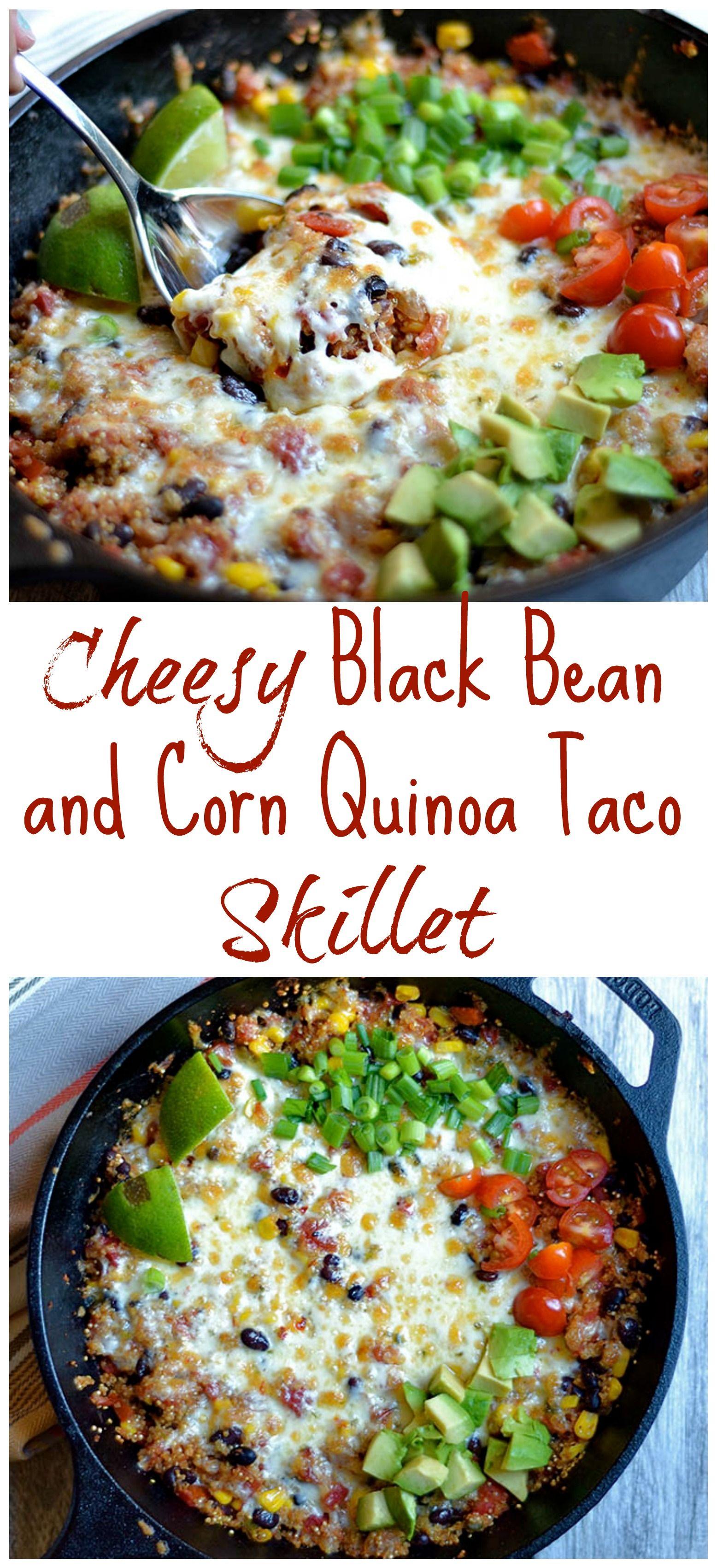 Cheesy Black Bean And Corn Quinoa Taco Skillet