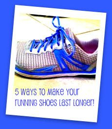 5 Ways to Make Your Running Shoes Last Longer!