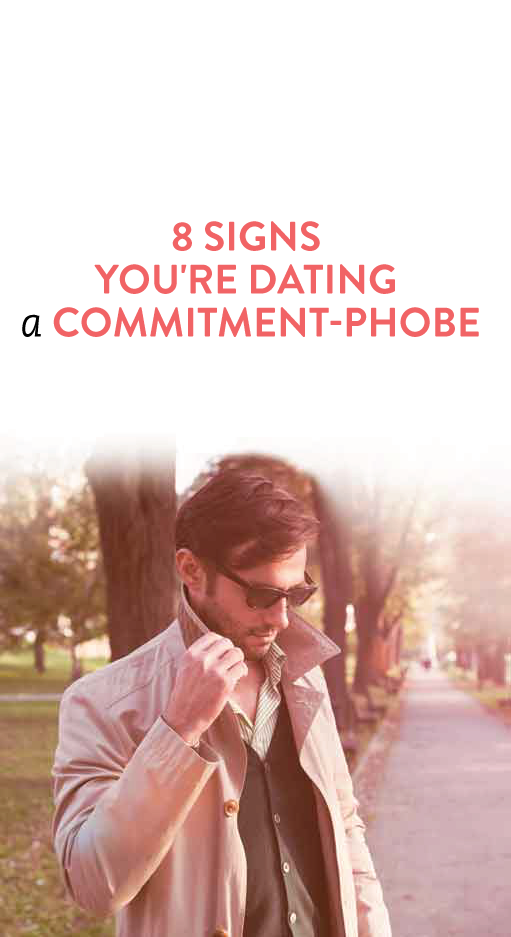 am i dating a commitment phobe