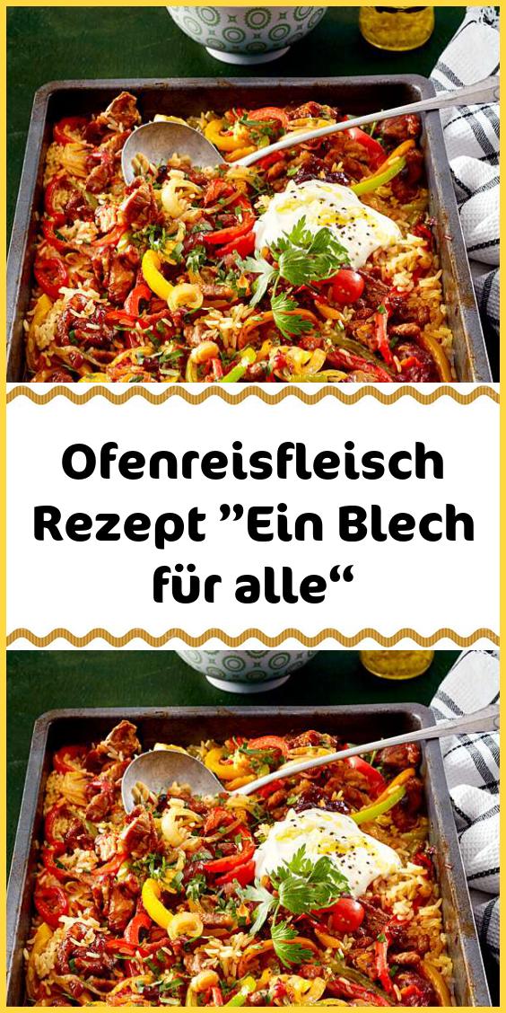 """Ofenreisfleisch Rezept """"Ein Blech für alle"""" #einfachegerichte"""