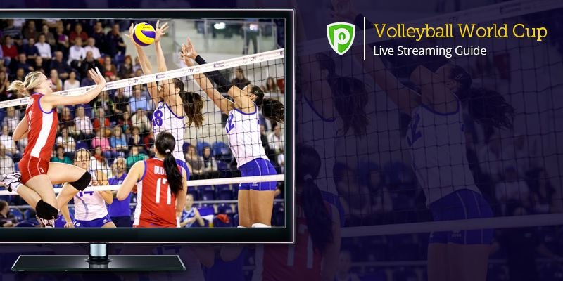 Enjoy Volleyball World Cup Live Streaming From Anywhere