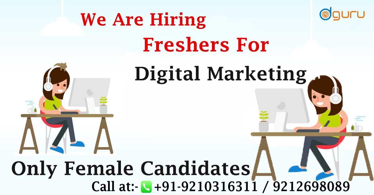 Digital Marketing Hiring for Freshers Digital marketing