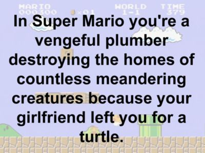What Super Mario's really all about.
