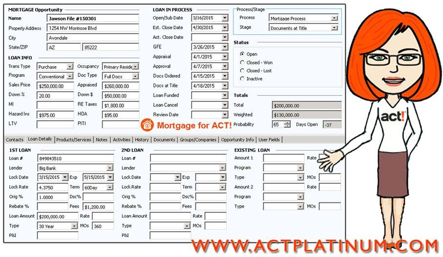 With the Act! CRM for Mortgage Brokers you will be able to