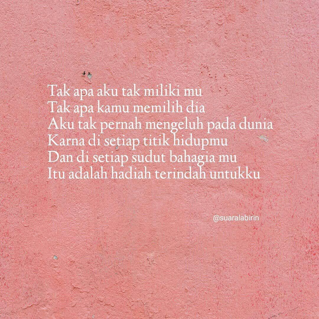 Cinta Tak Harus Memiliki Itu Nyata Quotes Puisi Katabijak Katakatacinta Quotesindonesia Puisiku Katabijakkehidupan Kalimatbijak Path Cinta Puisi