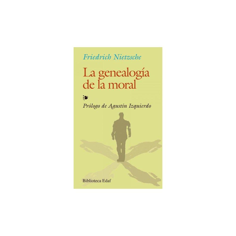 La genealogía de la moral / On the Genealogy of Morality - by Friedrich  Wilhelm Nietzsche (Paperback)
