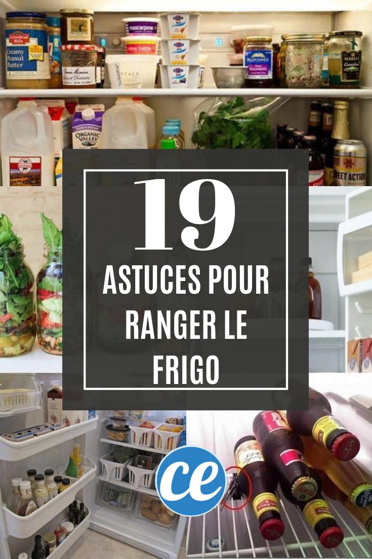 19 Astuces Pour Garder Votre Frigo Propre et Bien Organisé. | Rangement frigo, Astuce rangement ...