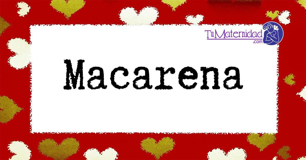 Macarena Imágenes De Nombres Nombres De Bebes Corazones Con Nombres