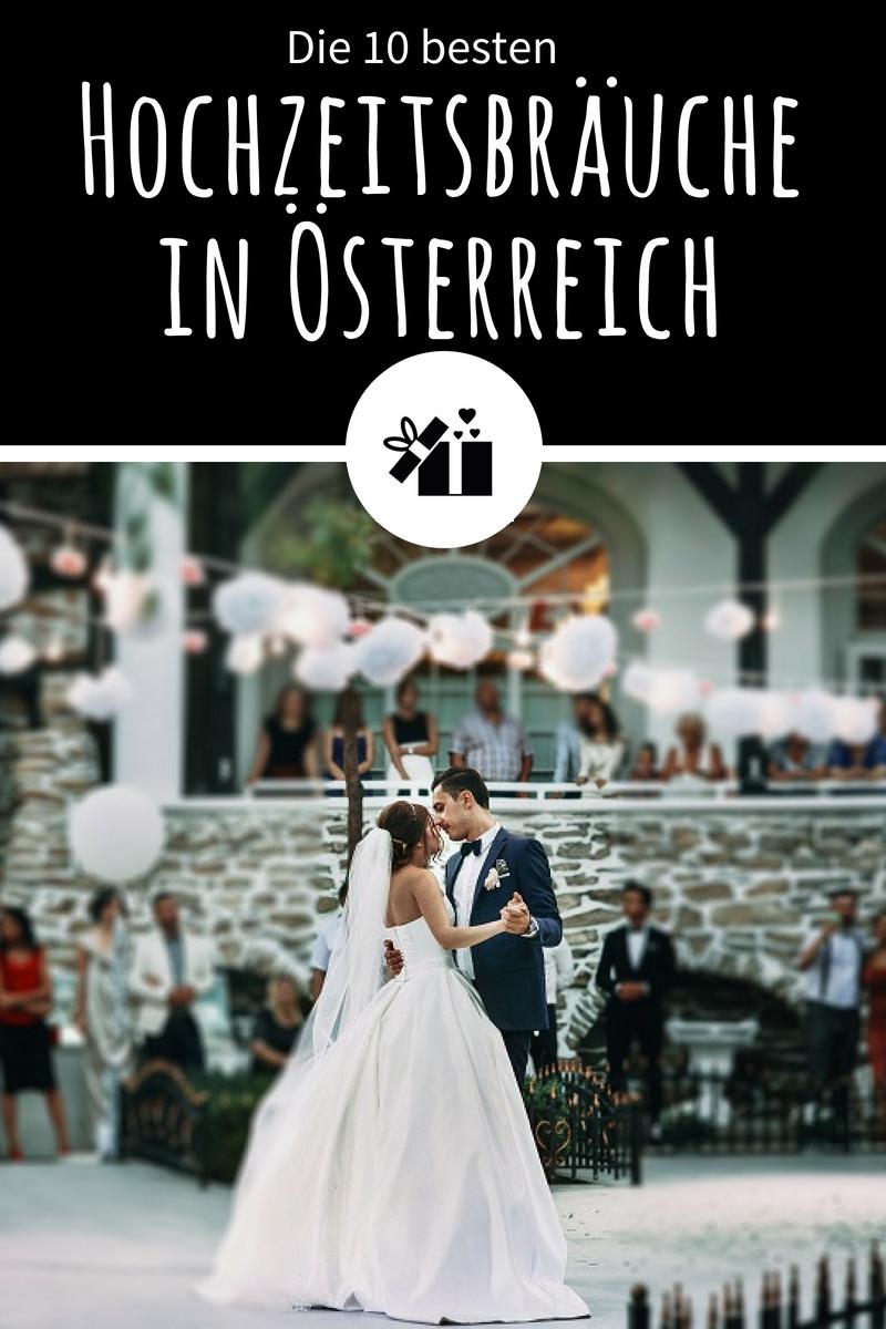 Die 10 Besten Hochzeitsbrauche In Osterreich Hochzeitsideen