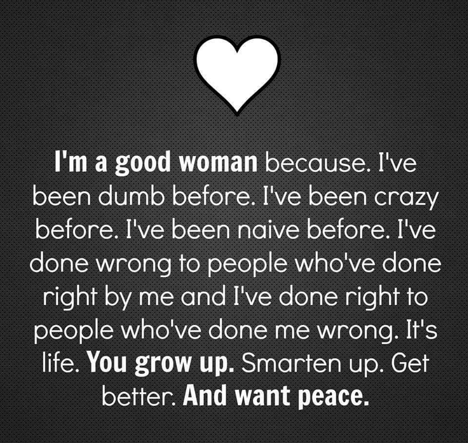 Good Woman Peace Growth Life Quote Meme The Things This Past