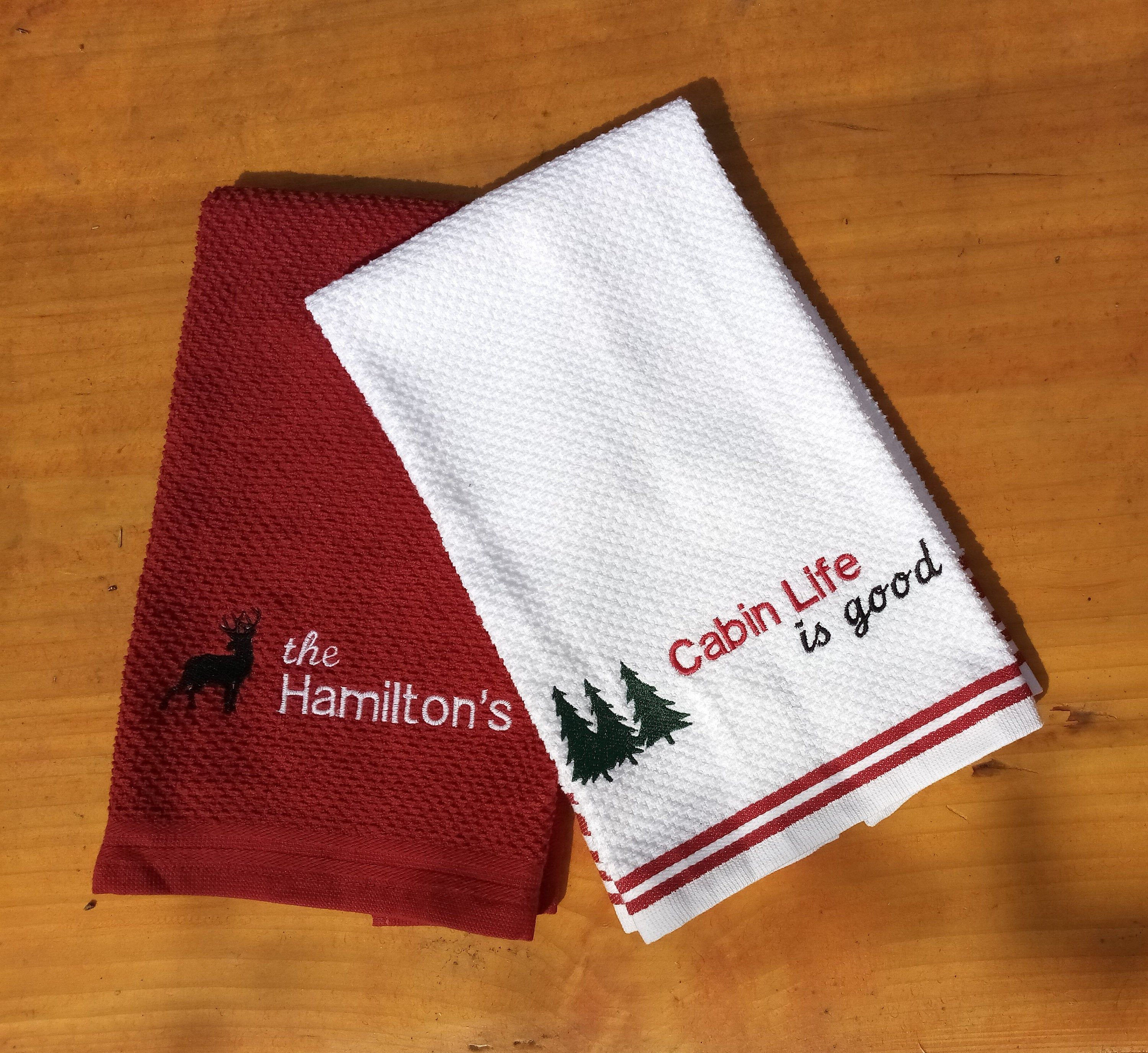 Personalized Kitchen Towels For The Cabin Embroidered Kitchen