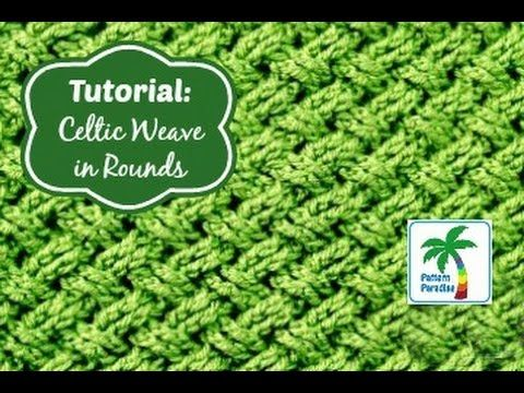 Tutorial: Celtic Weave Stitch in Rounds | Pattern Paradise | Crochet ...