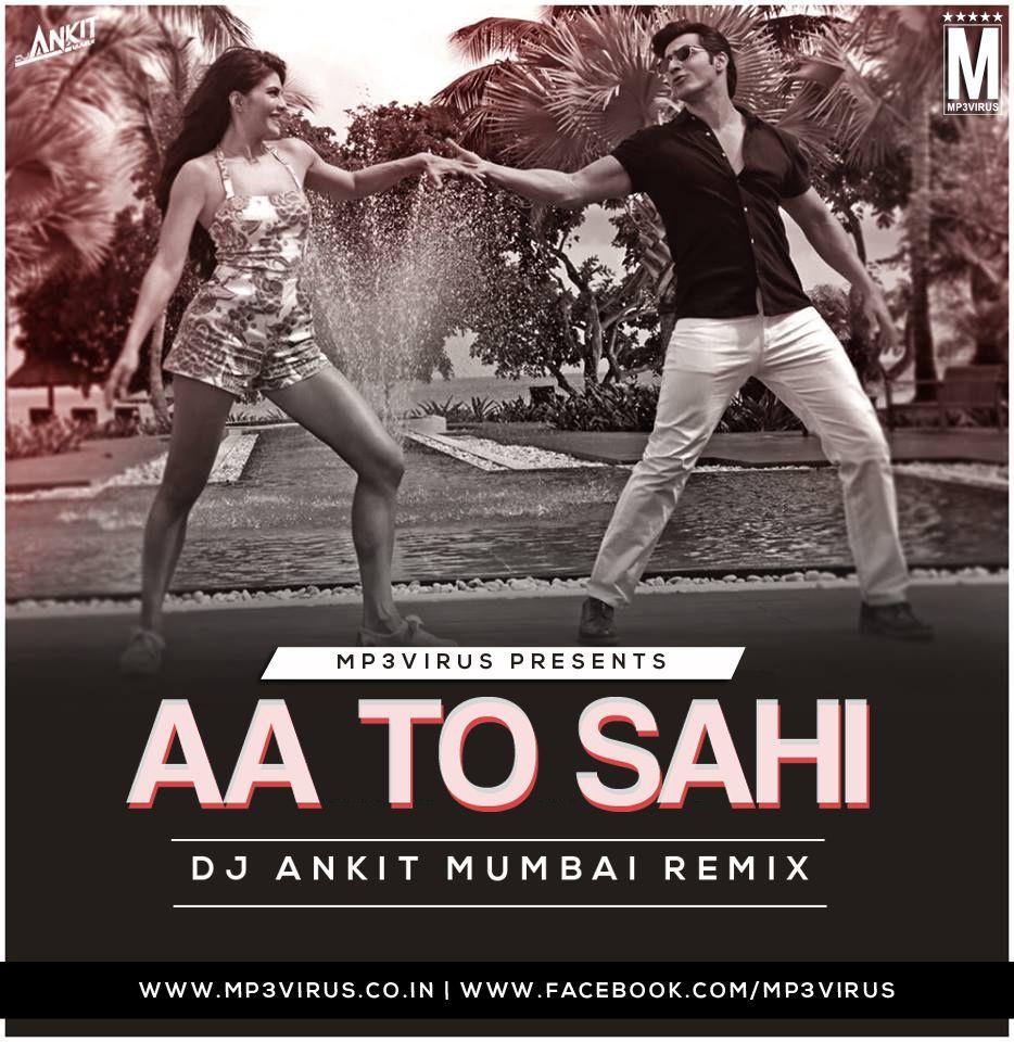 Aa toh sahi mp3 download